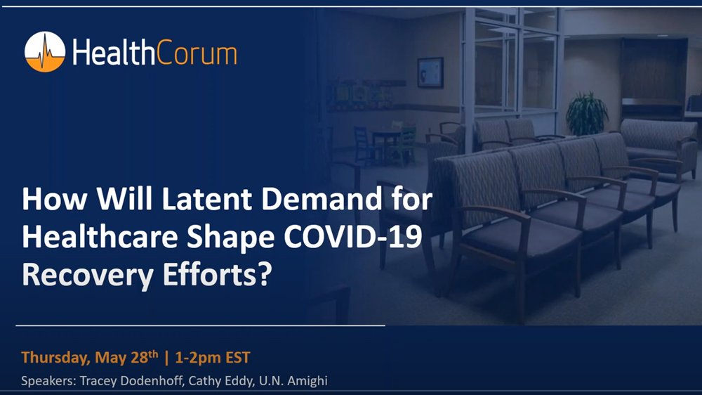 How will latent demand for healthcare shape COVID-19 recovery efforts?